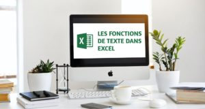 Les fonctions de texte dans Excel