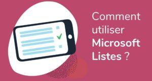 Formation Microsoft Listes - Comment créer une liste