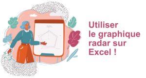 Formation Excel à distance - utiliser le graphique radar sur excel