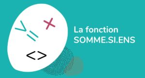 formation Excel a distance - fonction SOMME.SI.ENS